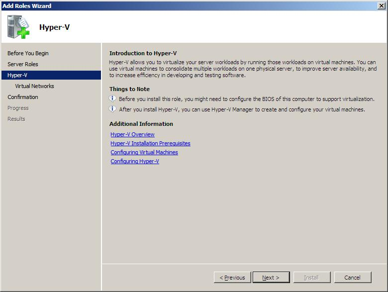 Installing Hyper-V and Deploying Windows Server 2008 as Your First